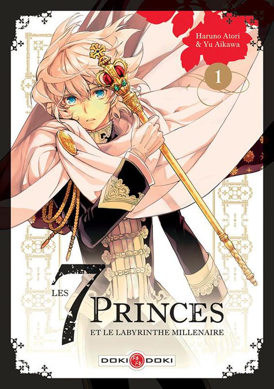 Les 7 princes et le labyrinthe millénaire tome 1
