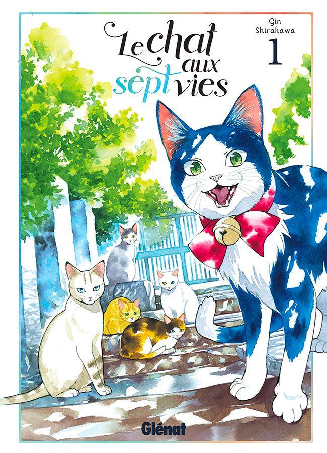 Le chat aux sept vies tome 1