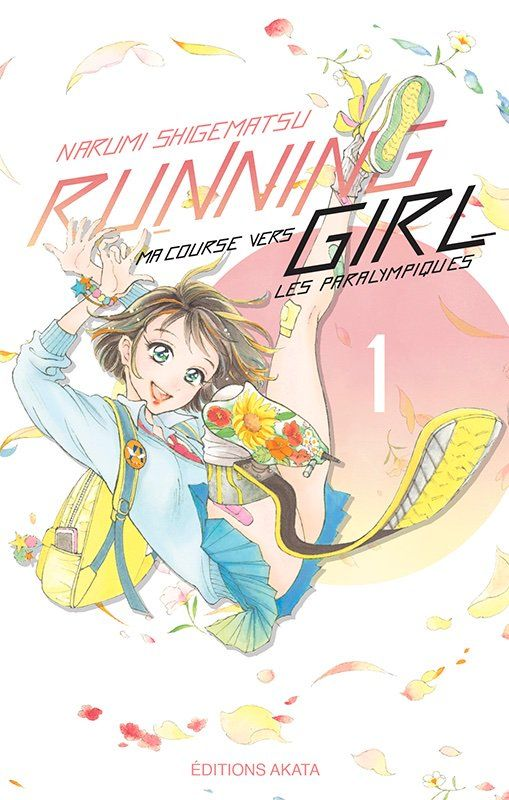Running girl, ma course vers les paralympiques tome 1