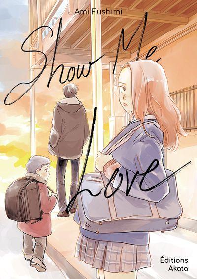 Couverture du one-shot Show me love