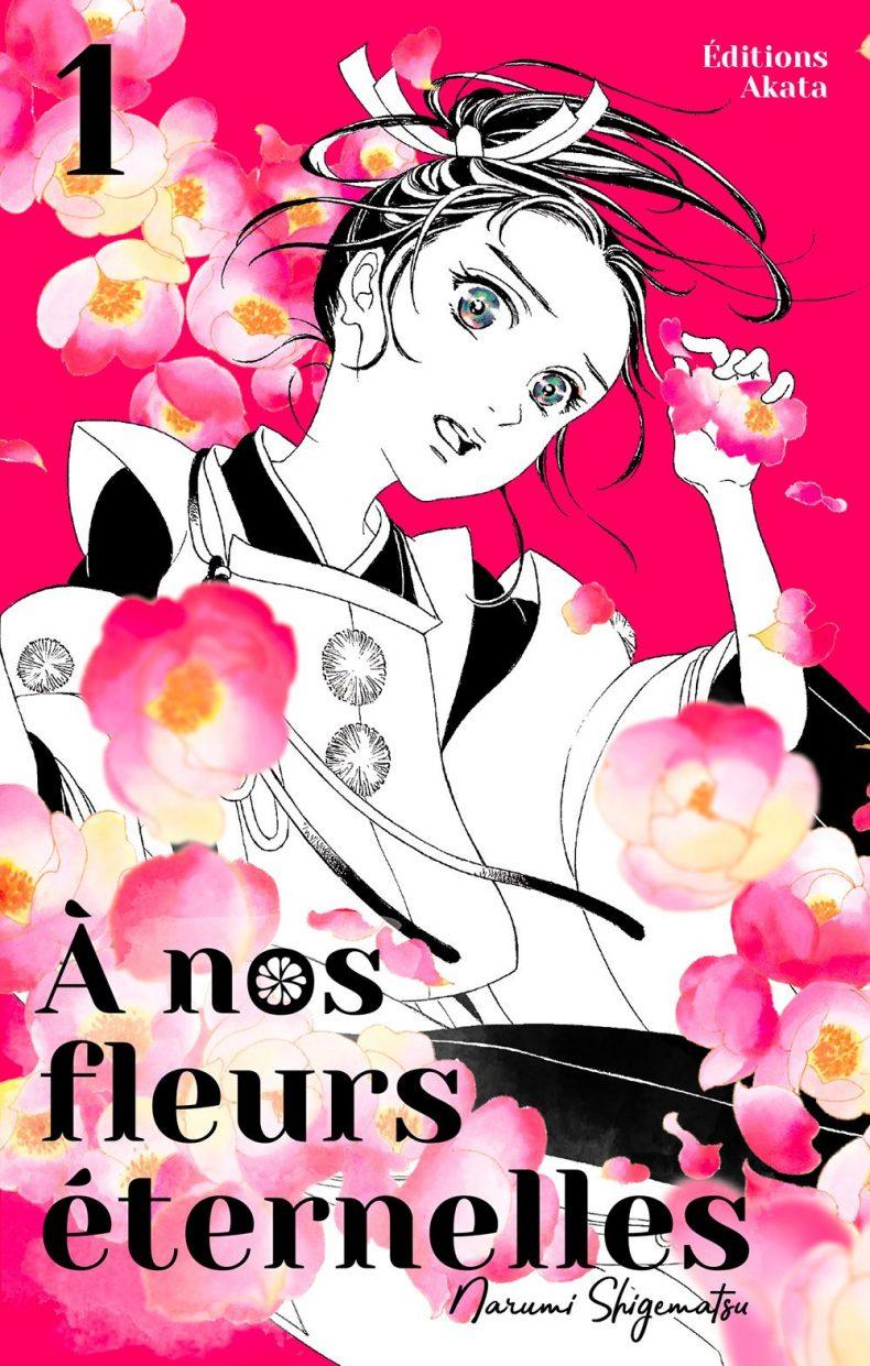 À nos fleurs éternelles tome 1