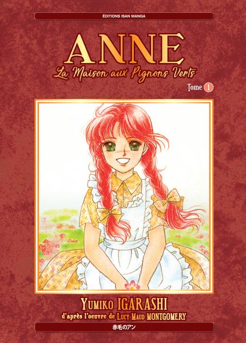 Anne... la maison aux pignons verts tome 1