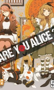Are you Alice ? tome 5