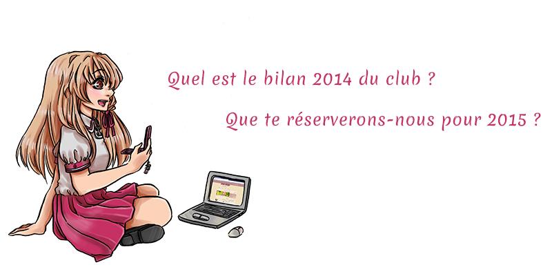 Bilan 2014 du club