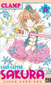 Card Captor Sakura - Clear Card Arc tome 5