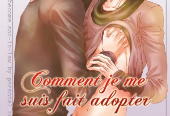 manga Comment je me suis fait adopter