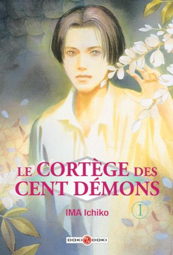 Le cortège des cent démons tome 1