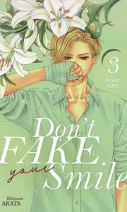 Don't fake your smile tome 3