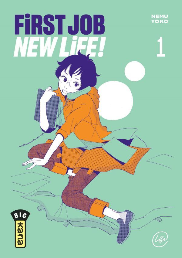 First job, new life ! tome 1
