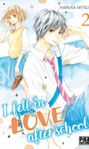 I fell in love after school tome 2