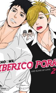 Iberico Pork and slave of love tome 2