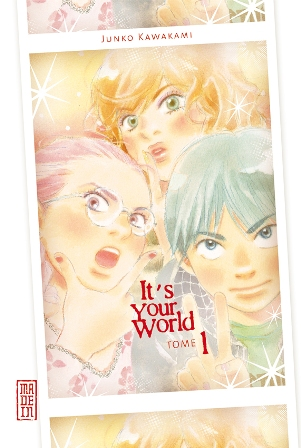 It's your world tome 1