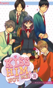 Kiss him, not me ! tome 2