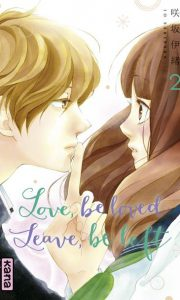 Love, be loved leave, be left tome 2