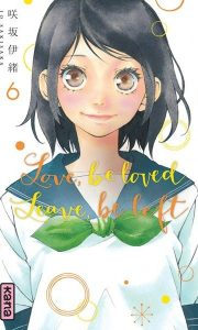 Love, Be loved leave, be left tome 6