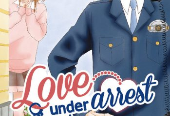 Love Under Arrest tome 1