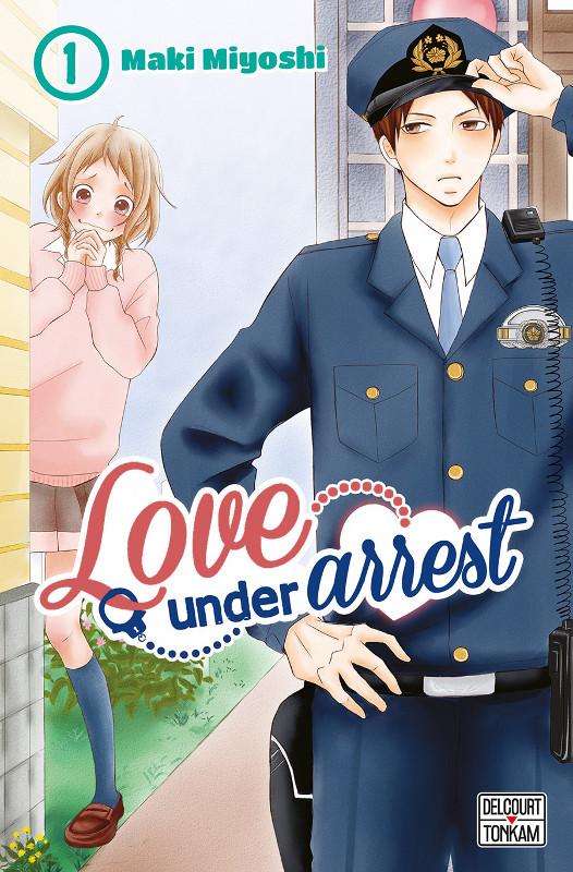 Love Under Arrest tome 1