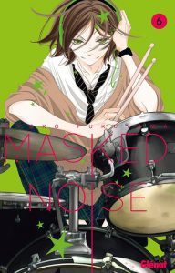 Masked Noise tome 6