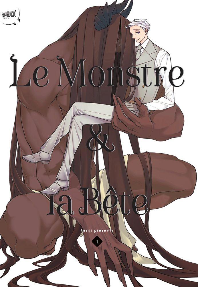Le monstre et la bête tome 1