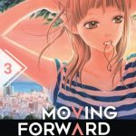Moving Forward tome 3