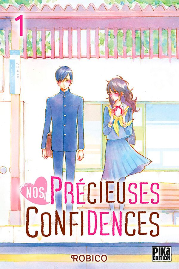 Nos précieuses confidences tome 1