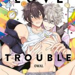 Our House Love Trouble