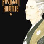 manga le pavillon des hommes tome 6