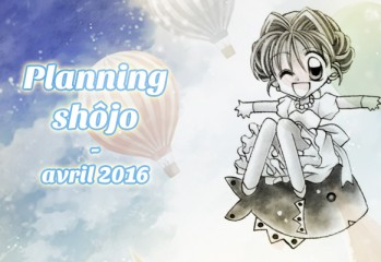 Planning shôjo - Avril 2016