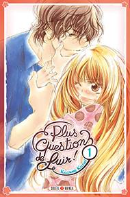 plus question de fuir tome 1