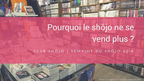 Pourquoi le shôjo ne se vend plus en France ?