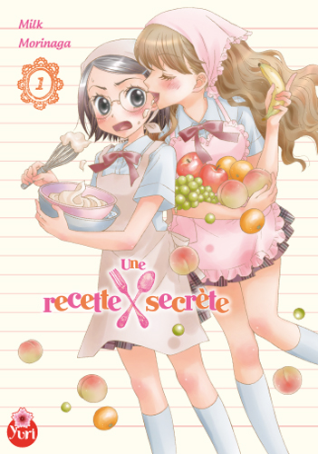 Une recette secrète volume 1