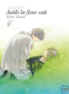 Manga tome 1 de Seule la fleur sait