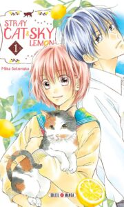 Stray cat and sky lemon tome 1