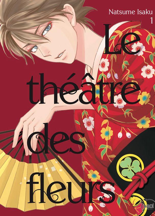 Le théâtre des fleurs tome 1