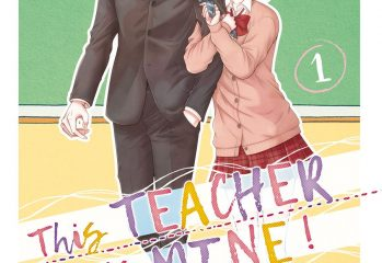 This teacher is mine tome 1