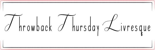 Throwback Thursday livresque Carole de Mybooks