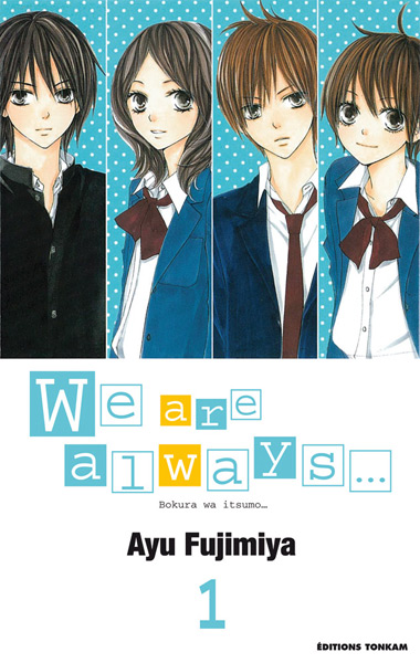 We are always... Tome 1